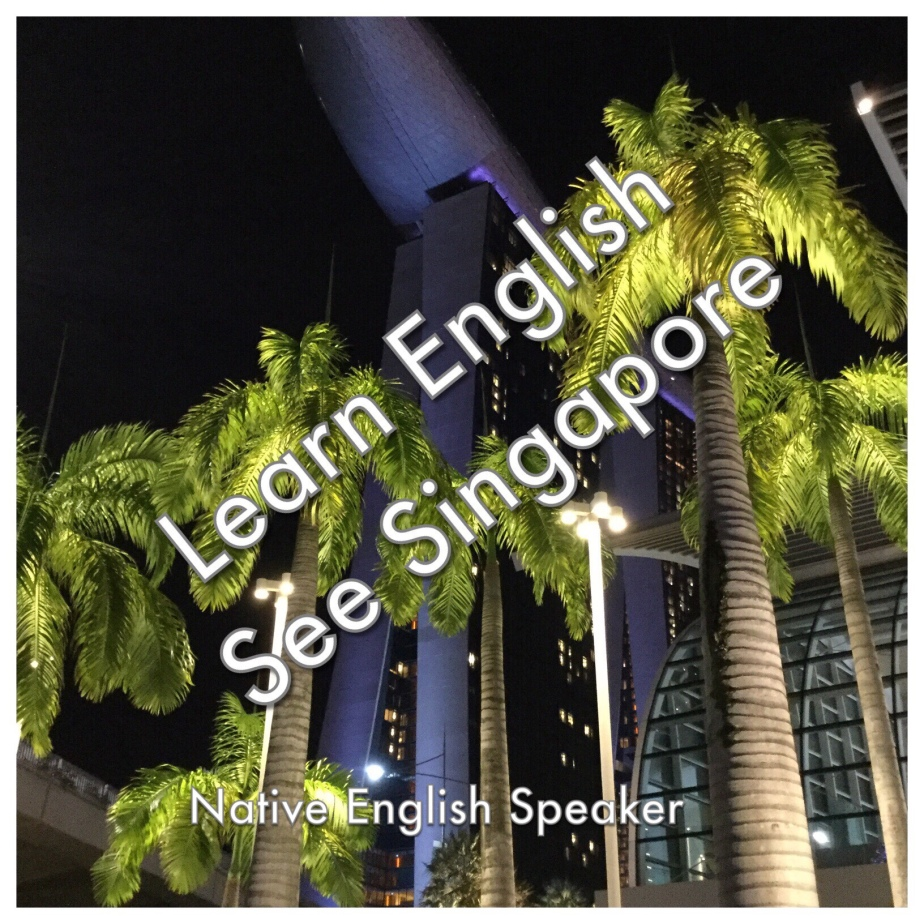 Learn English with see Singapore (one)